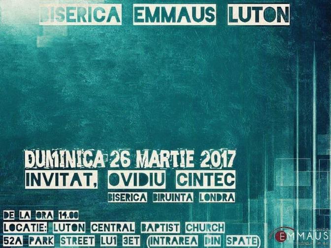 Biserica Emmaus Luton, Duminică 26 Martie 2017
